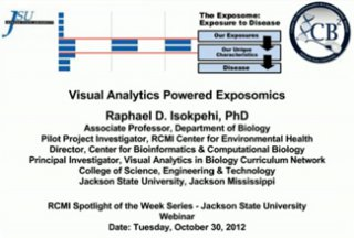 RCMI Spotlight Presents – Jackson State University – Visual Analytics Powered Translational Exposomics
